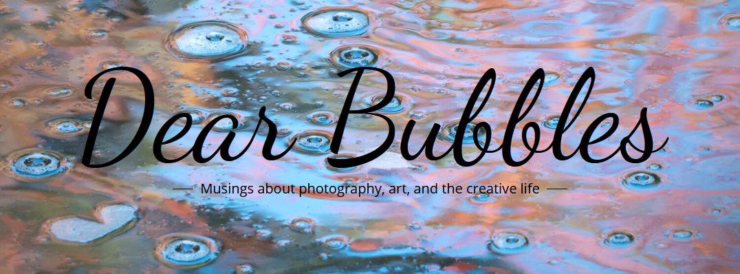 Dear Bubbles